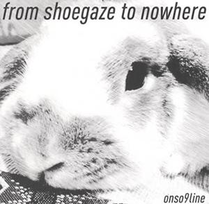 音速ライン / from shoegaze to nowhere