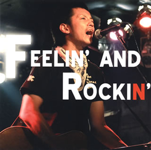 THE NATURALKILLERS / FEELIN'AND ROCKIN'