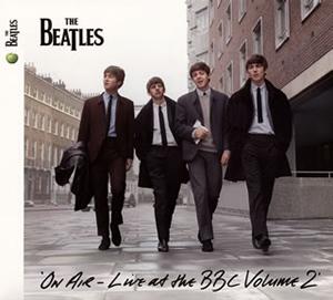ザ・ビートルズ / オン・エア〜ライヴ・アット・ザ・BBC Vol.2 [紙ジャケット仕様] [2CD]