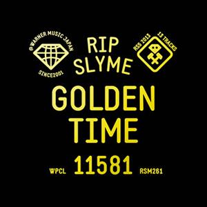 RIP SLYME / GOLDEN TIME