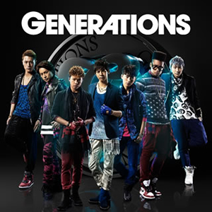 GENERATIONS from EXILE TRIBE / GENERATIONS