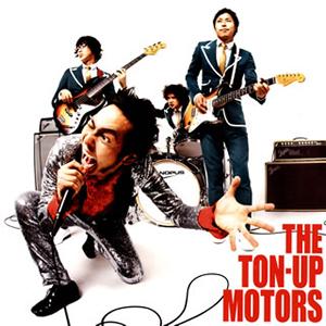 THE TON-UP MOTORS / THE TON-UP MOTORS