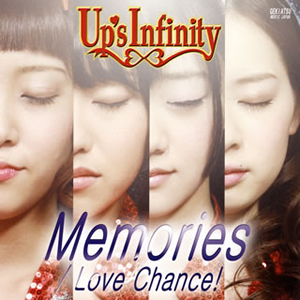 Up's Infinity / Memories / LOVE Chance!