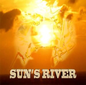 SUN'S RIVER / SUN'S RIVER