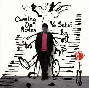 さかいゆう / Coming Up Roses [廃盤]
