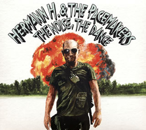 Hermann H.&The Pacemakers / THE NOISE、THE DANCE [デジパック仕様]