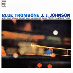 J.J.ジョンソン / ブルー・トロンボーン [限定]