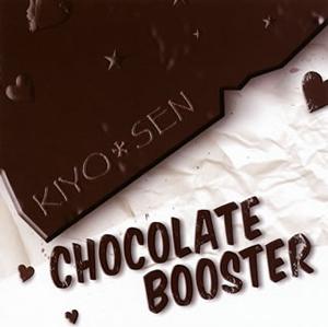KIYO*SEN / CHOCOLATE BOOSTER