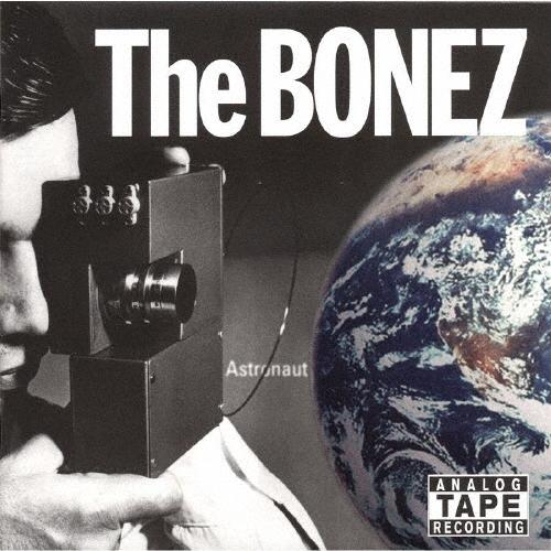 The BONEZ / Astronaut