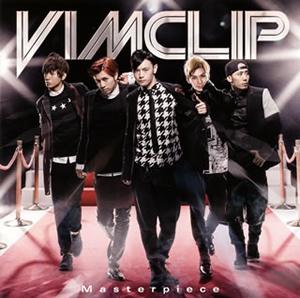 Vimclip / Masterpiece(Type-A) [CD+DVD]