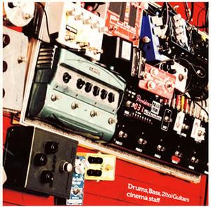 cinema staff / Drums、Bass、2(to)Guitars [CD+DVD] [限定][廃盤]