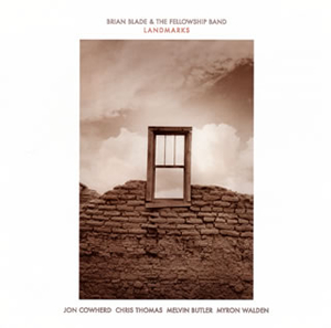 ブライアン・ブレイド&ザ・フェロウシップ・バンド / ランドマークス [SHM-CD]