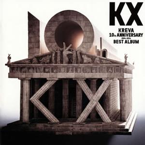 KREVA / KX KREVA 10th ANNIVERSARY 2004-2014 BEST ALBUM [2CD]