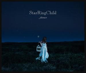 Aimer(エメ) / StarRingChild EP