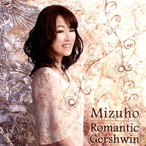 Mizuho / ロマンティック・ガーシュイン