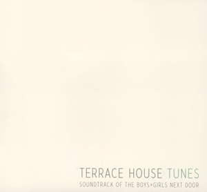 Terrace house tunes cdjournal for Top house tunes