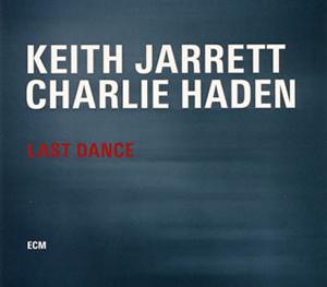 キース・ジャレット&チャーリー・ヘイデン / ラスト・ダンス