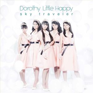 Dorothy Little Happy / sky traveler