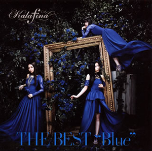 "Kalafina / THE BEST""Blue"""