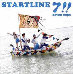 7!! seven oops / STARTLINE