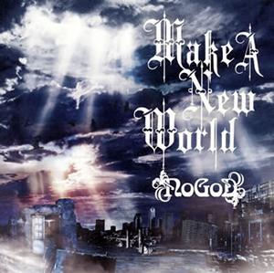 NoGoD / Make A New World
