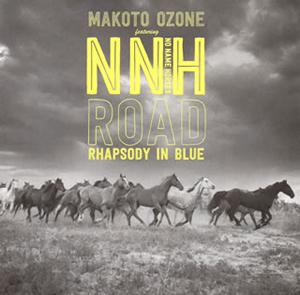 小曽根真 featuring No Name Horses / ROAD [SHM-CD]