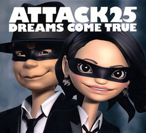 DREAMS COME TRUE / ATTACK25 [CD+DVD] [限定]