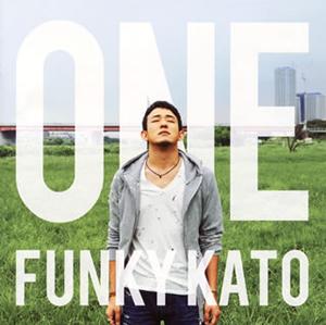 ファンキー加藤 / ONE