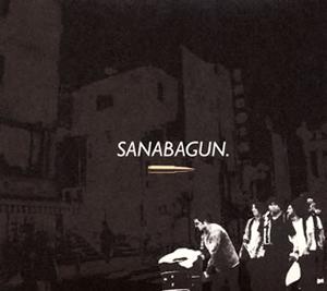 SANABAGUN / Son of a Gun. [デジパック仕様]