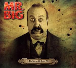 MR.BIG / …ザ・ストーリーズ・ウイ・クッド・テル [デジパック仕様] [CD+DVD] [SHM-CD] [限定]