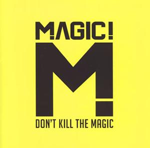 マジック! / ドント・キル・ザ・マジック [限定]