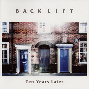 BACK LIFT / Ten Years Later