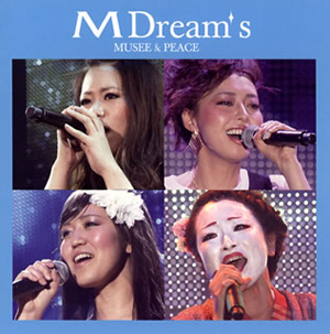 M Dream's / MUSEE&PEACE