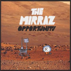 THE MIRRAZ / OPPORTUNITY