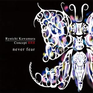河村隆一 / Concept RRR never fear [CD+DVD] [HQCD]