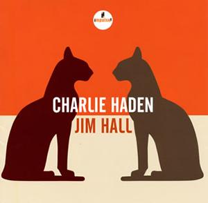 チャーリー・ヘイデン&ジム・ホール / チャーリー・ヘイデン&ジム・ホール [SHM-CD]