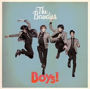 THE BAWDIES / Boys!