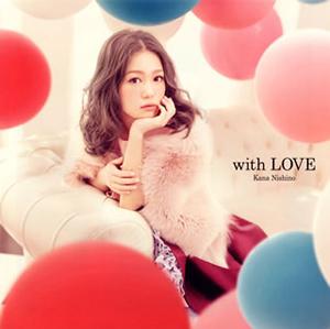 西野カナ / with LOVE [CD+DVD] [限定]