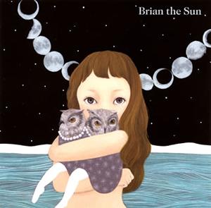Brian the Sun / Brian the Sun