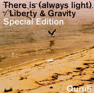 くるり / There is(always light) / Liberty&Gravity Special Edition