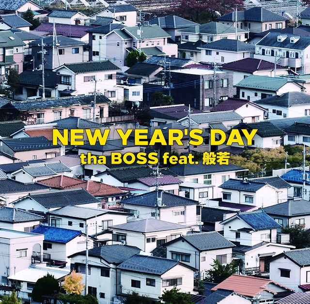 tha BOSS feat.般若 / NEW YEAR'S DAY