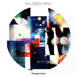 Mrs.GREEN APPLE / Progressive