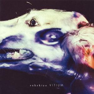 sukekiyo / VITIUM