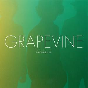 GRAPEVINE / Burning tree