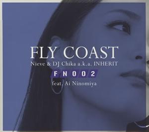 フライ・コースト・フィーチャリング・アイ・ニノミヤ - フライト・ナンバ... フライ・コースト