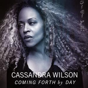 カサンドラ・ウィルソン / カミング・フォース・バイ・デイ [Blu-spec CD2]