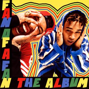 クリス・ブラウン×タイガ / ファン・オブ・ア・ファン:ジ・アルバム
