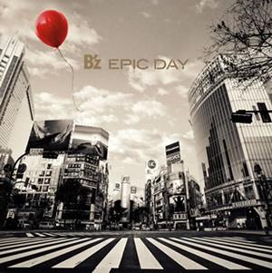 B'z / EPIC DAY