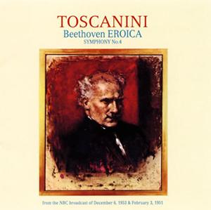 ベートーヴェン:交響曲第3番「英雄」(1953年録音)&第4番 トスカニーニ / NBCso. [限定]