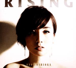 NAO YOSHIOKA / RISING [デジパック仕様]